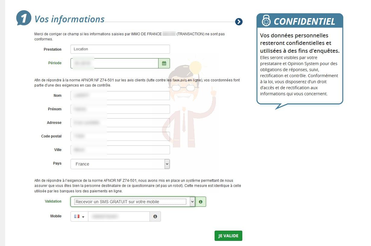2. Vous communiquez obligatoirement votre numéro de portable au publicitaire Opinion System / Success Market