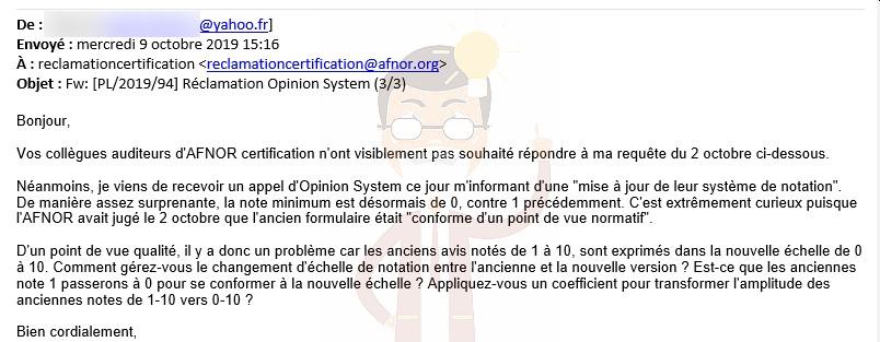 5. En fait AFNOR Certification vient de transférer notre constat d'huissier à son client, tout simplement !