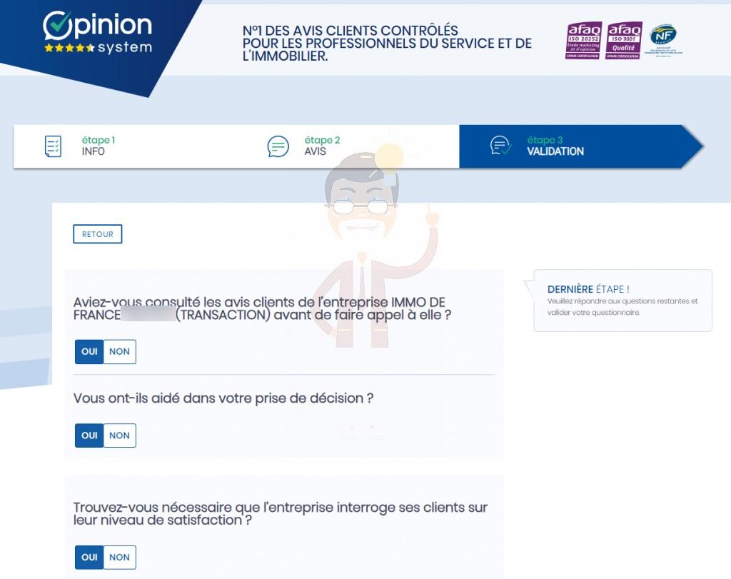 11. Bien sûr, avant de choisir Immo de France, nous avions lu les excellents avis gérés par Opinion System / Success Market