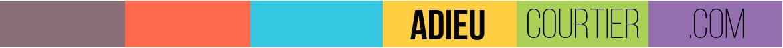 ADIEUcourtier.com